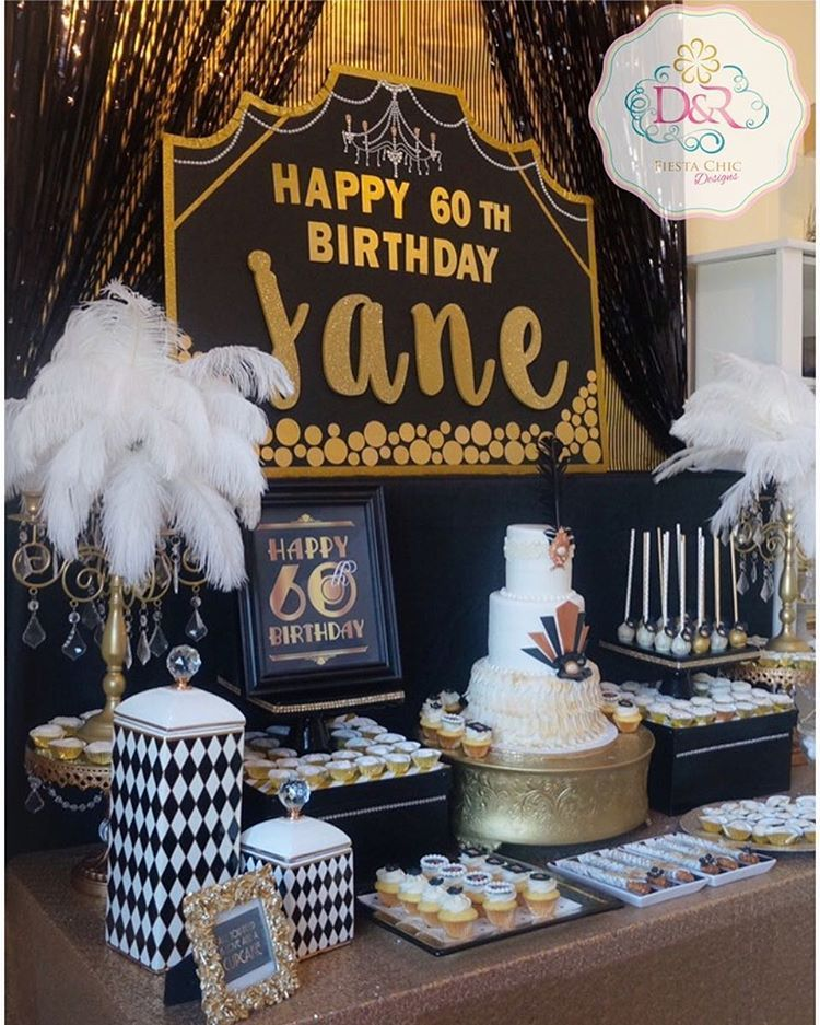 Great Gatsby Dessert Table 60th Birthday Fiesta Chic