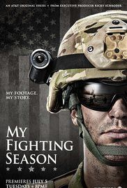 my fighting season online free a documentary series following