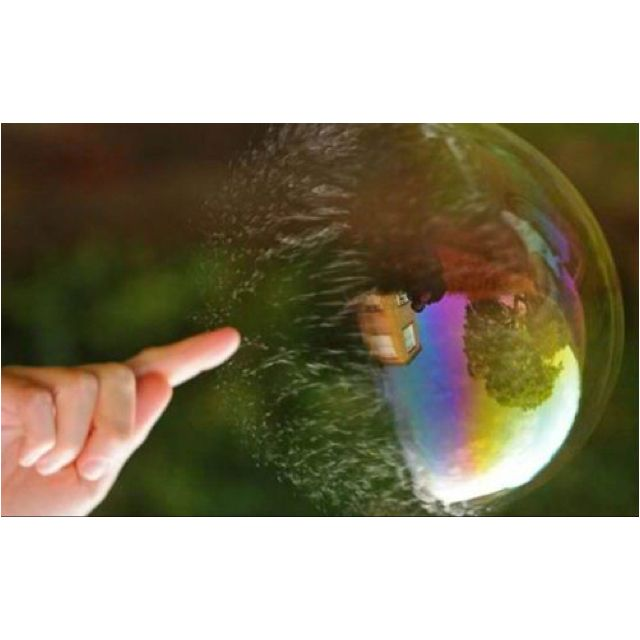 Don't bust my bubble!