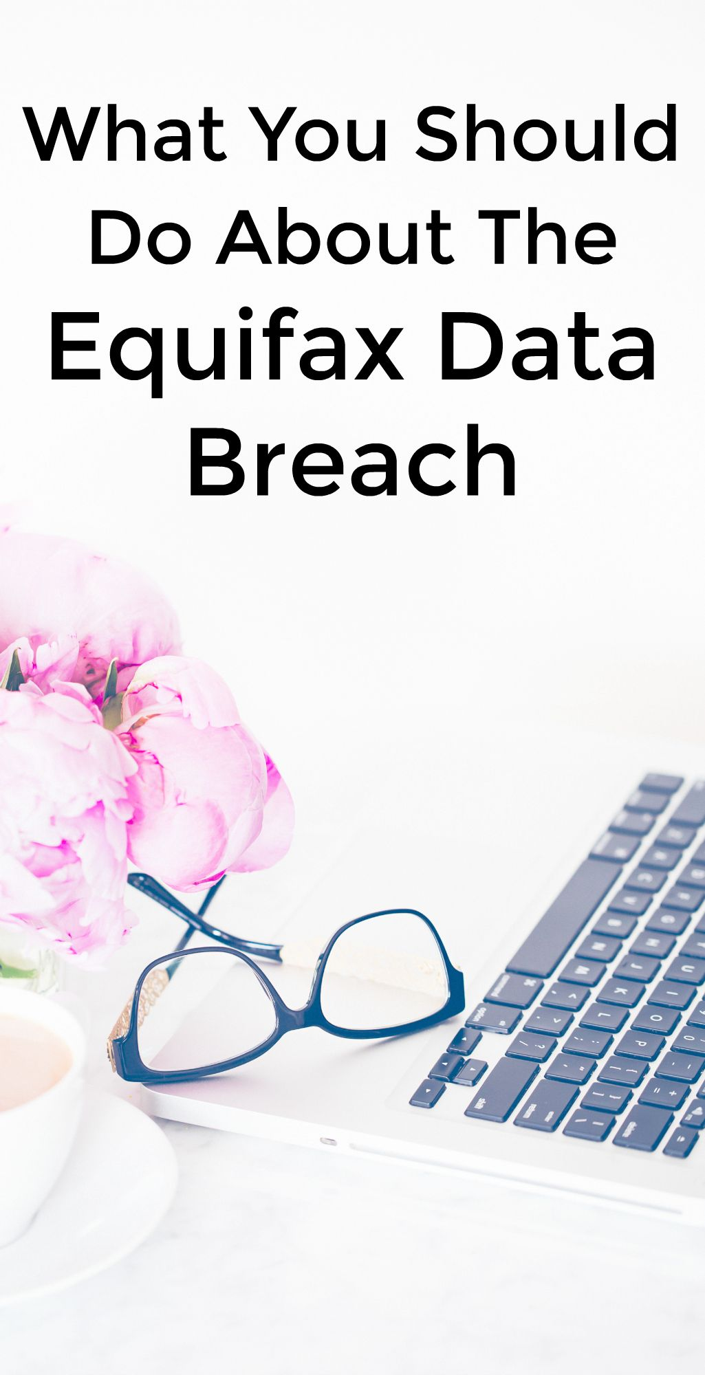 What You Should Do About The Equifax Data Breach Home Insurance