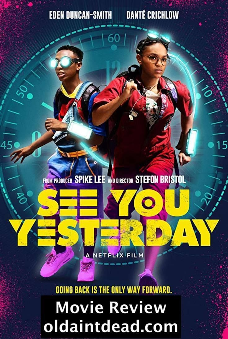 Review See You Yesterday Yesterday movie, Movies, Hd movies