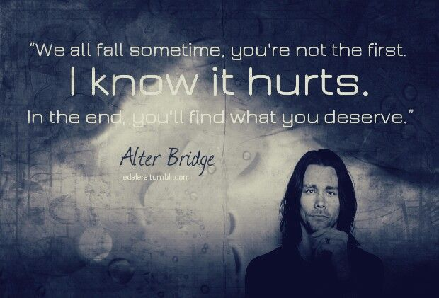 Alterbridge Metal Music Quotes Bridge Quotes Song Lyric Quotes