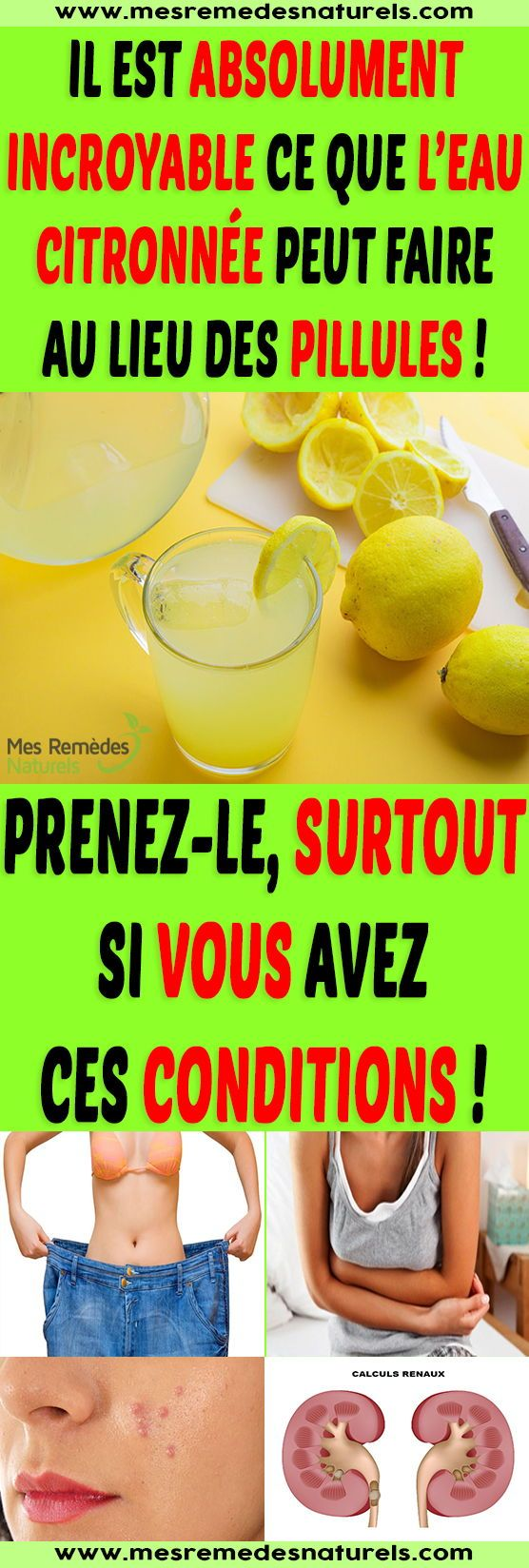 Il est absolument incroyable ce que l'eau citronnée peut