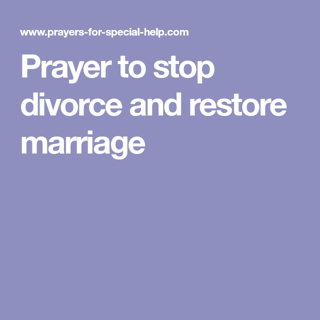 Prayer to stop divorce and restore marriage | prayer