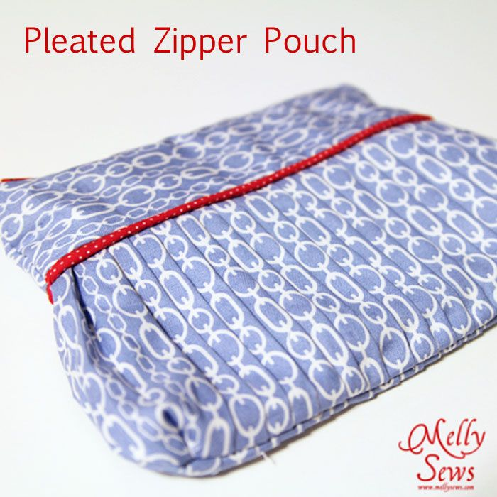 Last Minute Gifts - Easy Pleated Zip Pouch - Melly Sews