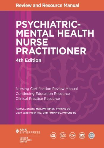 1935213792 - Psychiatric-Mental Health Nurse Practitioner Review and ...