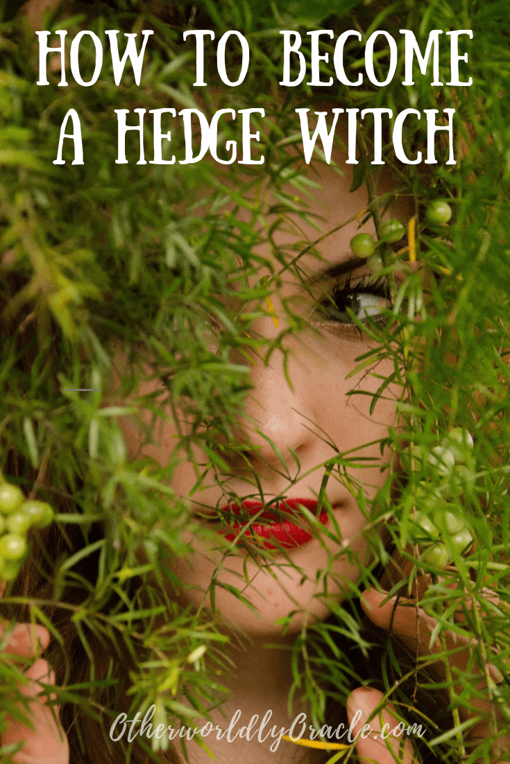 Learn how to become a hedge witch in 6 steps  | Witchcraft