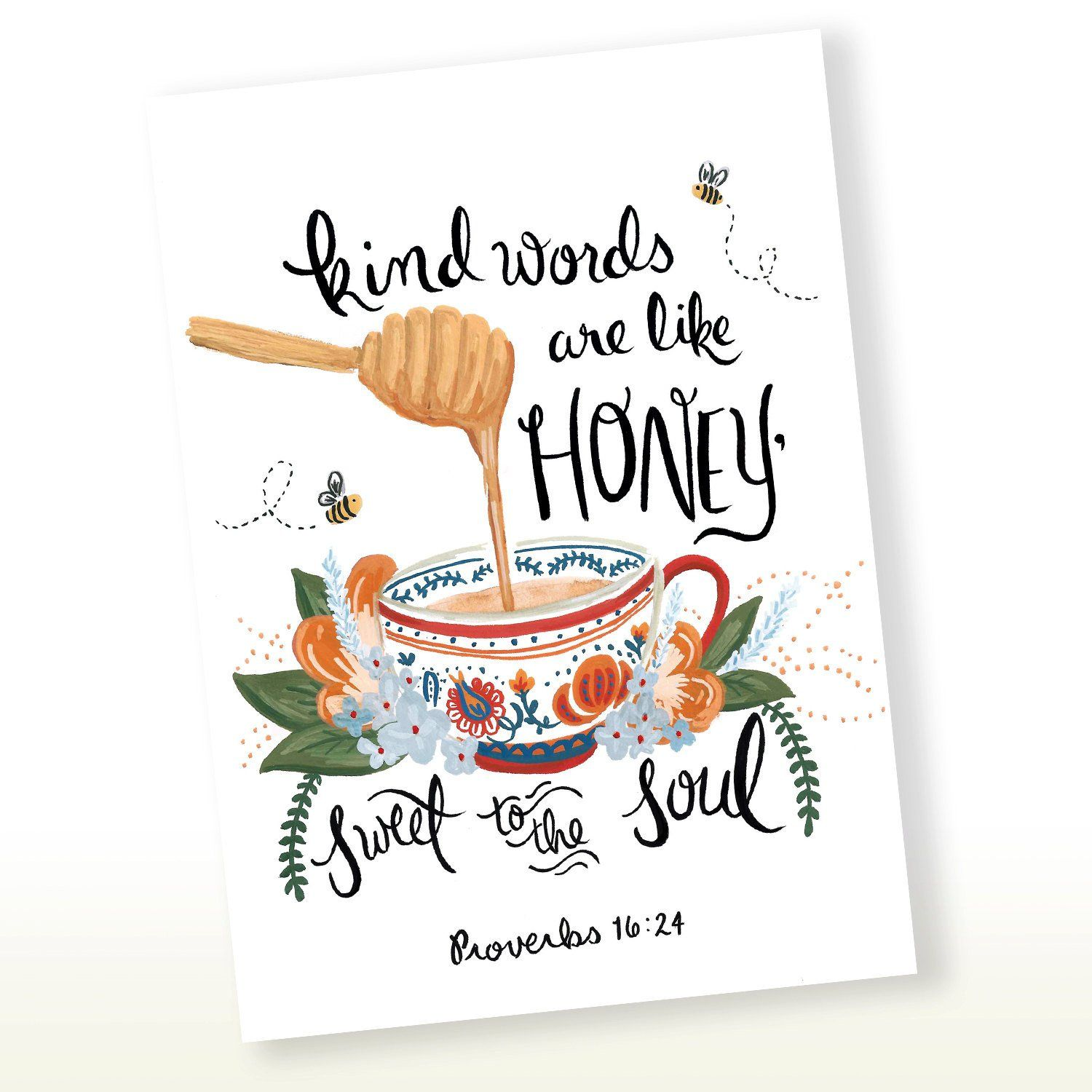 Kind Words Are Like Honey,Sweet to the Soul, Proverbs 16
