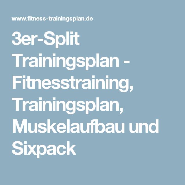 3er Split Trainingsplan Fitnesstraining Trainingsplan