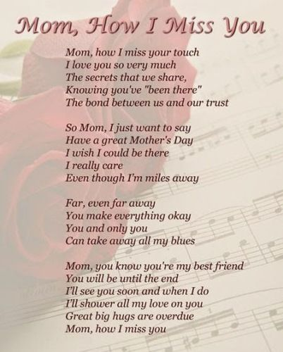 I Miss You Mom Poems 2016 In Heaven From Daughter Son On Mothers Day