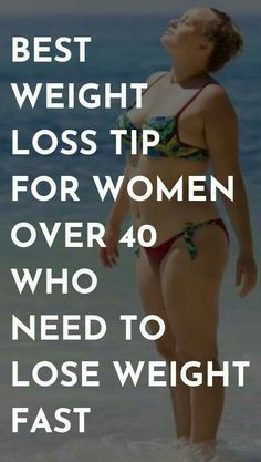 Best Weight Loss Tip For Women Over 40 Who Need To