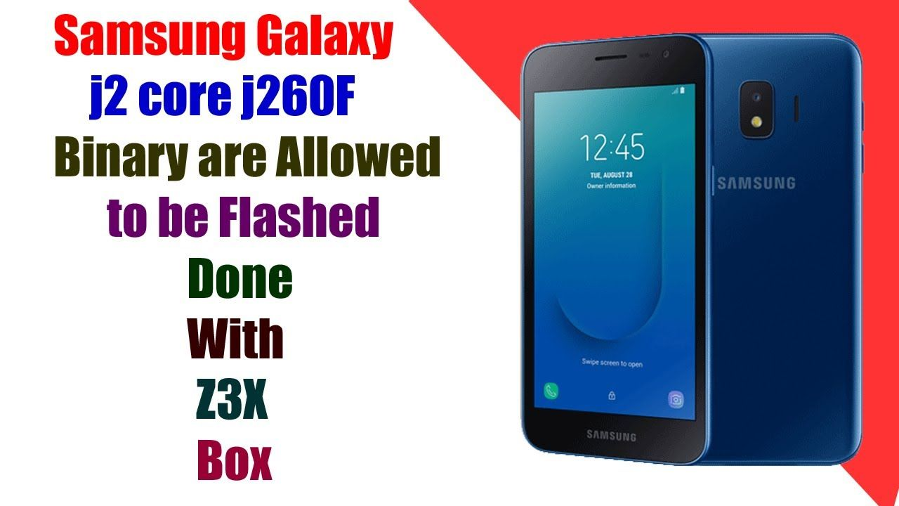 Samsung J260f U4 Only Official Binary Are Allowed To Be Flashed