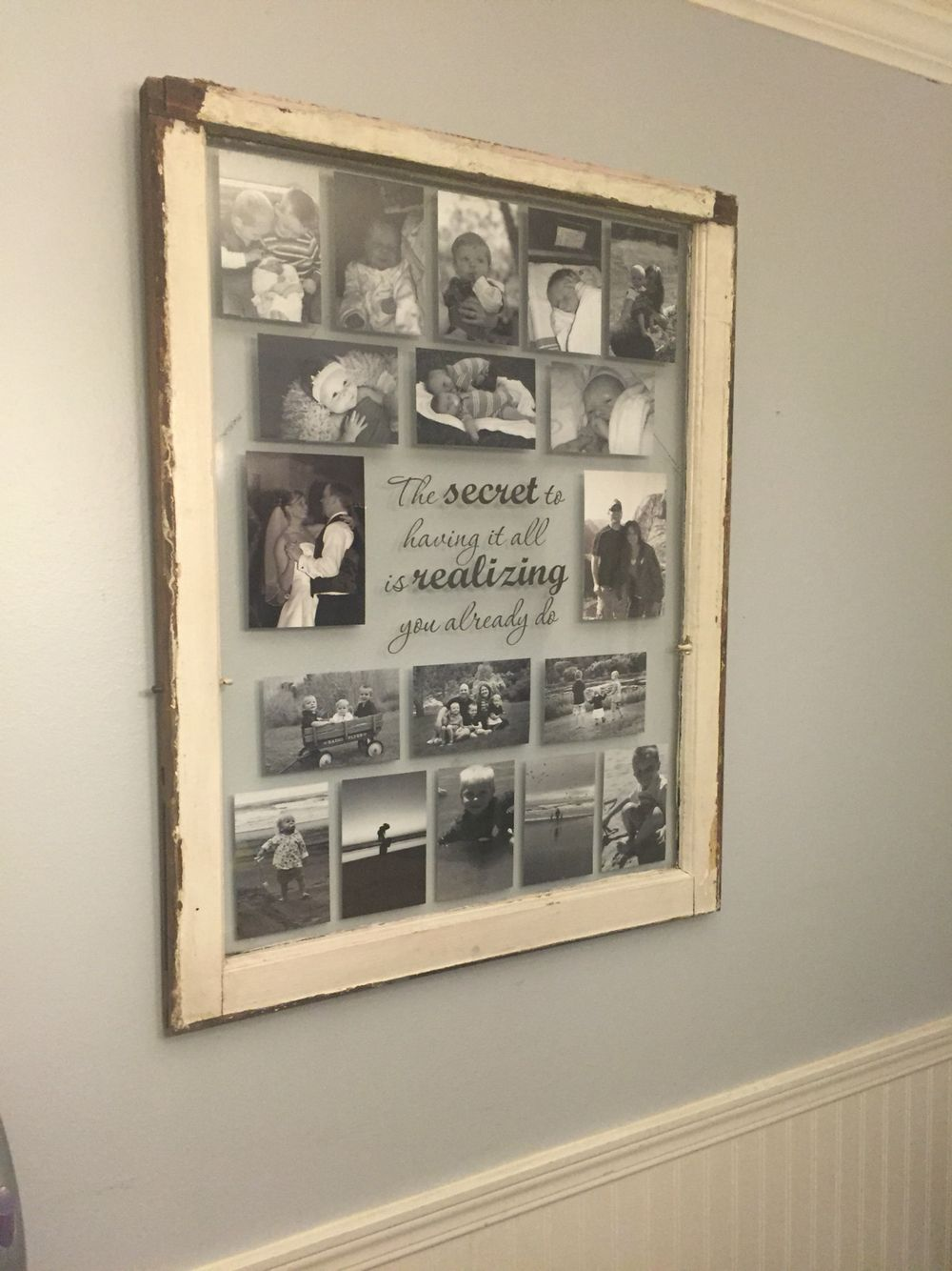 Old single pane window frame turned into a collage photo frame with quote.