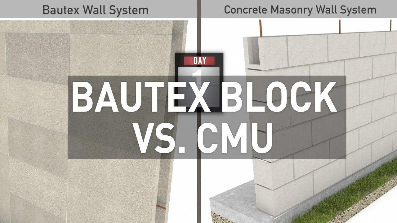 Bautex Block Versus Concrete Masonry Cmu Construction Masonry Masonry Wall Wall Systems