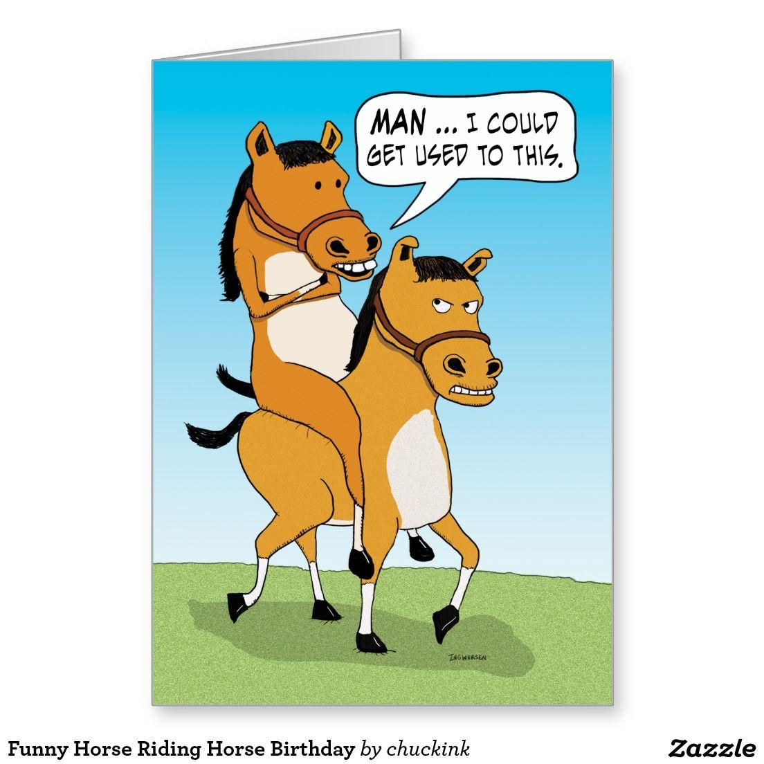 Funny Horse Riding Horse Birthday Card Zazzle Com Funny Horse Memes Funny Horse Funny Postcards