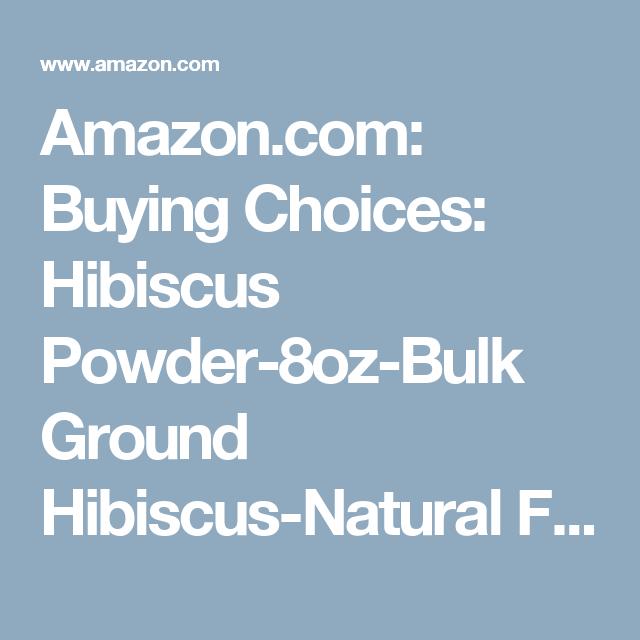 Amazon.com: Buying Choices: Hibiscus Powder-8oz-Bulk Ground Hibiscus ...