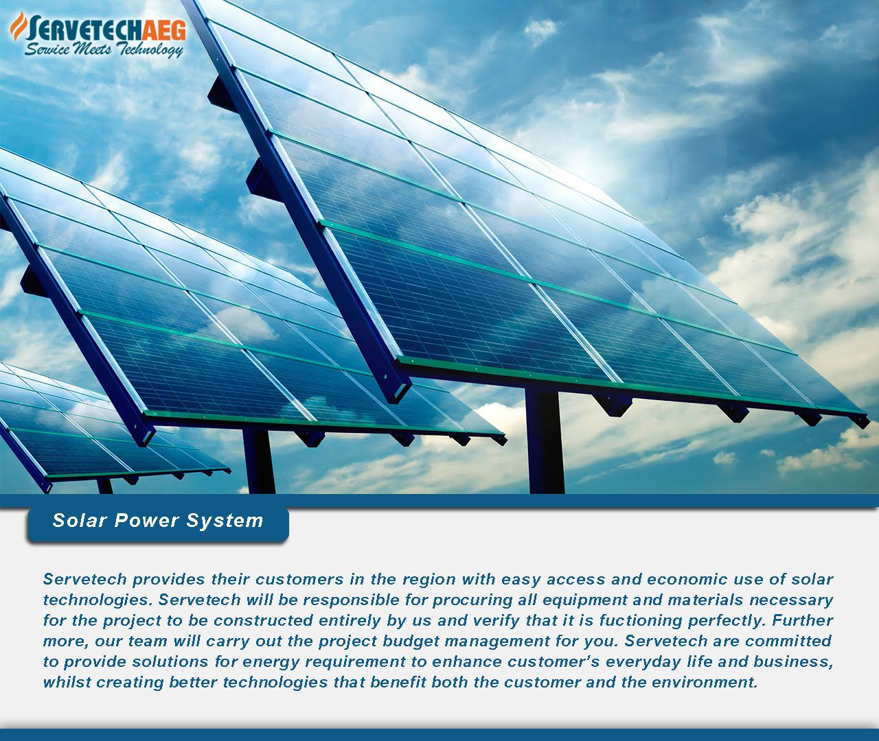 Servetech Provides Their Customers In The Region With Easy Access And Economic Use Of Solar Technologies Servetech Will Be Responsible F Solar Technology Solar