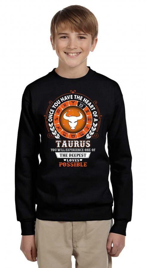 Taurus - Deepest Loves Possible Youth Sweatshirt