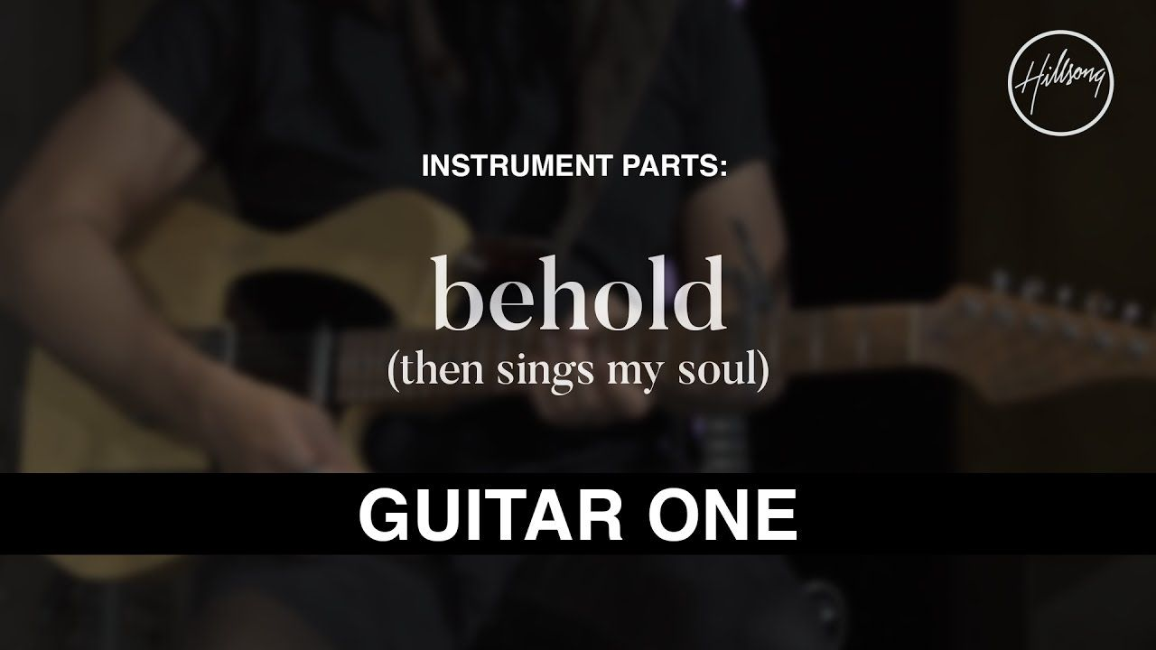 Behold Then Sings My Soul Instrumental With Guitar Chords