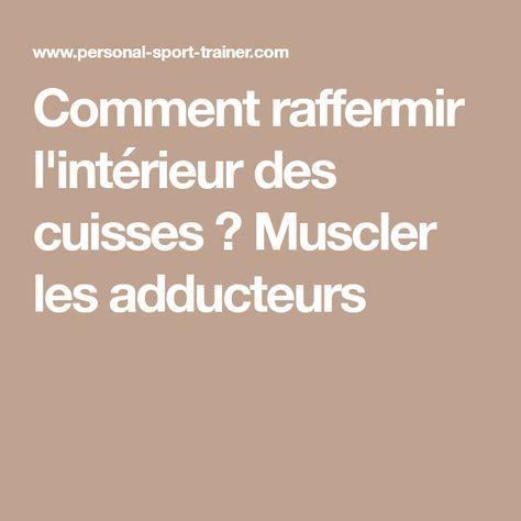 3 exercices efficaces pour muscler l'intérieur des cuisses