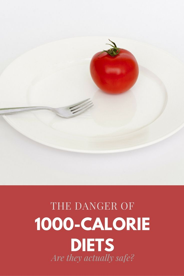 The Danger Of 1000-calorie Diets: Are They Actually Safe