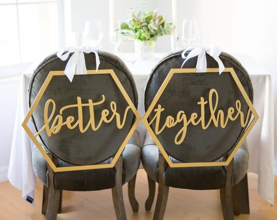 Hexagon Wedding Chair Signs Geometric Better Together For Bride