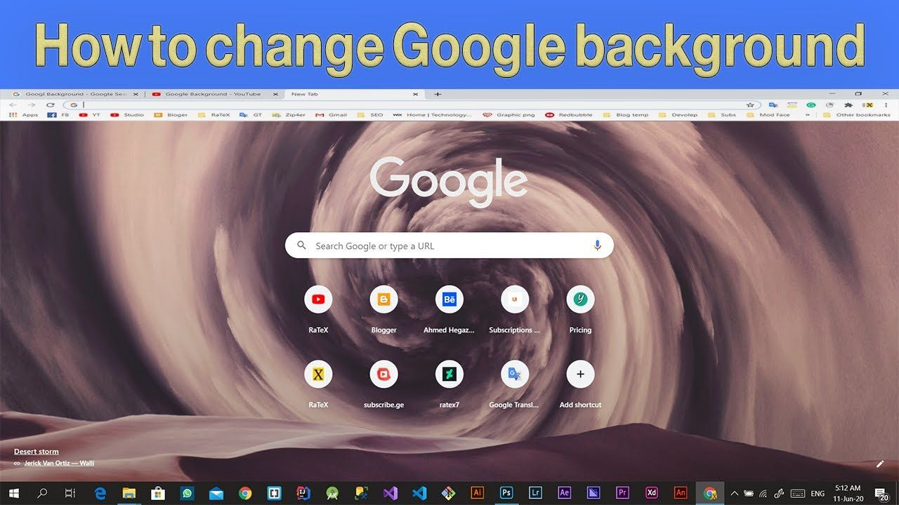 How to change google chrome background windows 10 in 2020