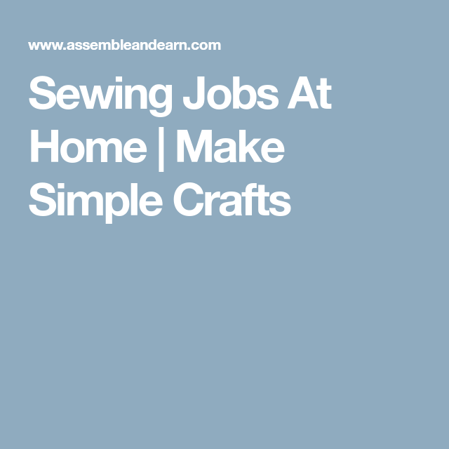 Sewing Jobs At Home Made Simple