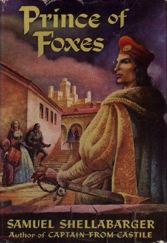 Image result for the prince of foxes samuel shellabarger 1947