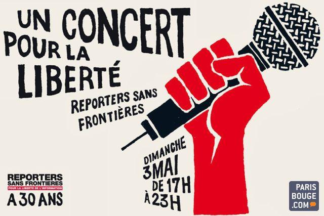Reporters Sans Frontieres Un Concert Pour La Liberte Place De La Republique Reporters Sans Frontieres Concert Frontieres