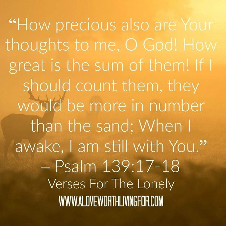 Loneliness Bible Quotes: Verses For When You Are Lonely - Faith