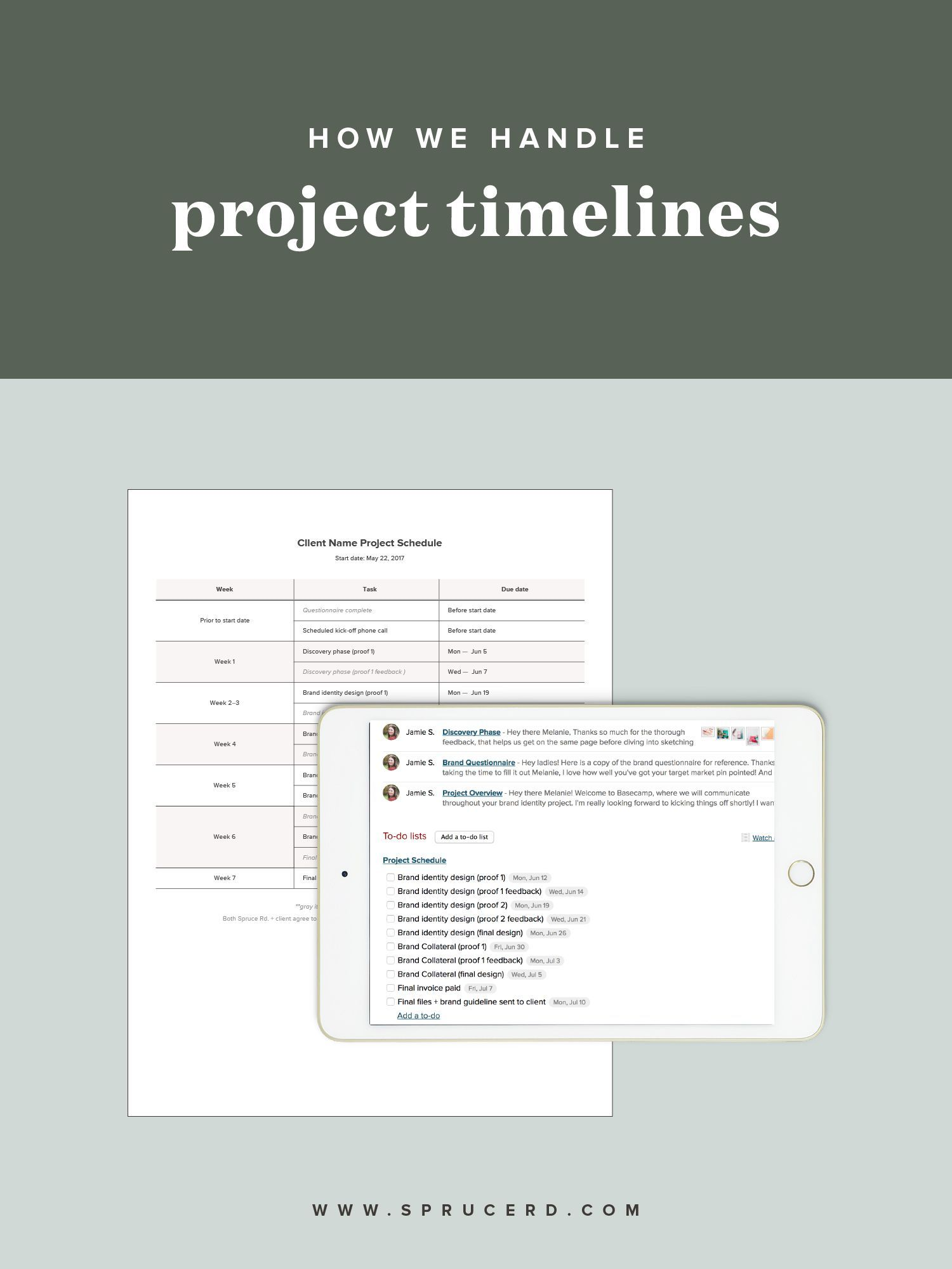 How We Handle Project Timelines  Spruce Rd  Maybe You Hit Your
