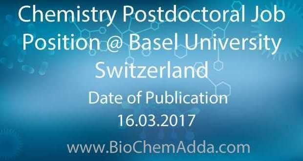 Chemistry Postdoctoral Job Position @ Basel University Switzerland