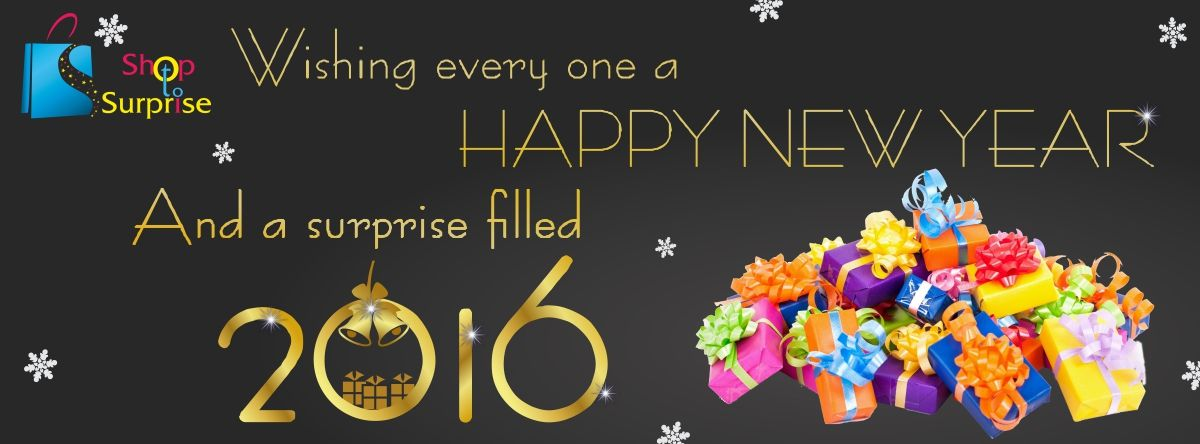 Wishing all our Friends and Their Families a Surprise filled New Year ... Haappppyyy 2016 Guys ... #happiness #shoptosurprise #allgoodthings #holidayseason #newbeginnings