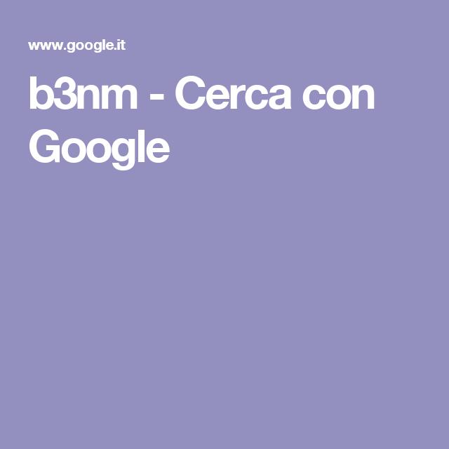 b3nm - Cerca con Google