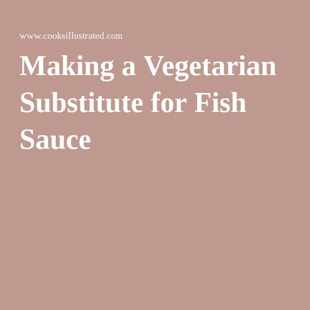 Making a Vegetarian Substitute for Fish Sauce