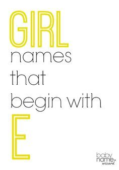 Girl Names Starting With E That Includes Meanings Origins