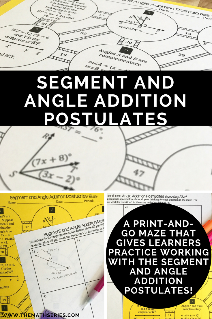 Want Your Students To Master The Segment And Angle Addition Postulates This Maze Gives Them Practice Lying Both As Well An Opportunity Use Their
