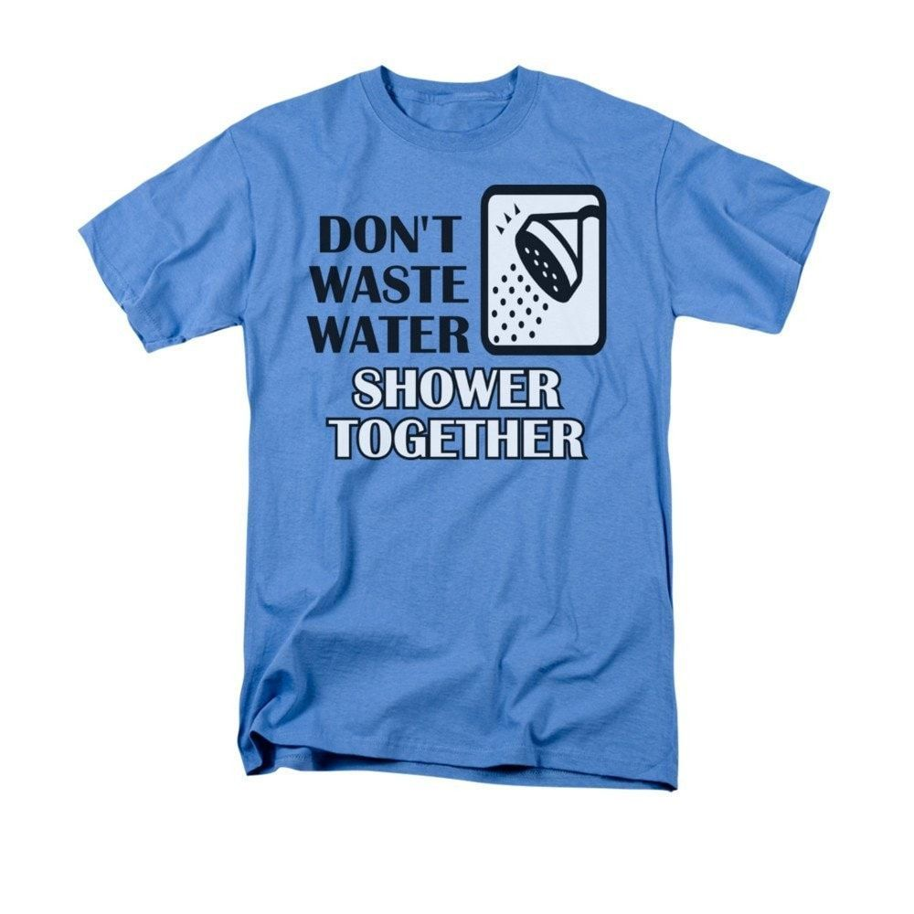 0e4c3713ea Don't Waste Water Adult Regular Fit T-Shirt | Products | T shirt ...