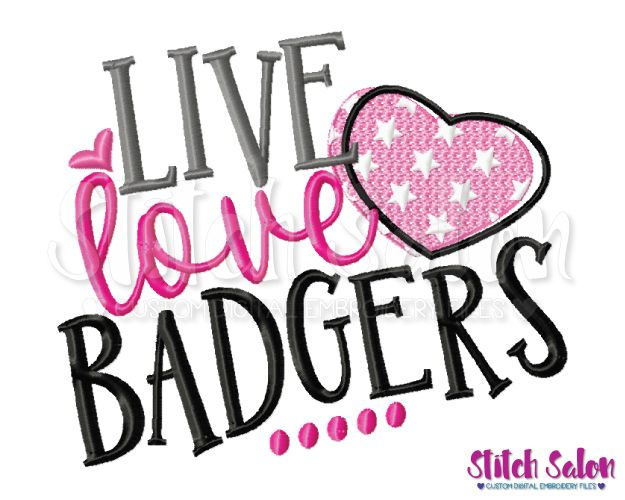 Download Live Love Badgers Embroidery Design Files for Cheer ...