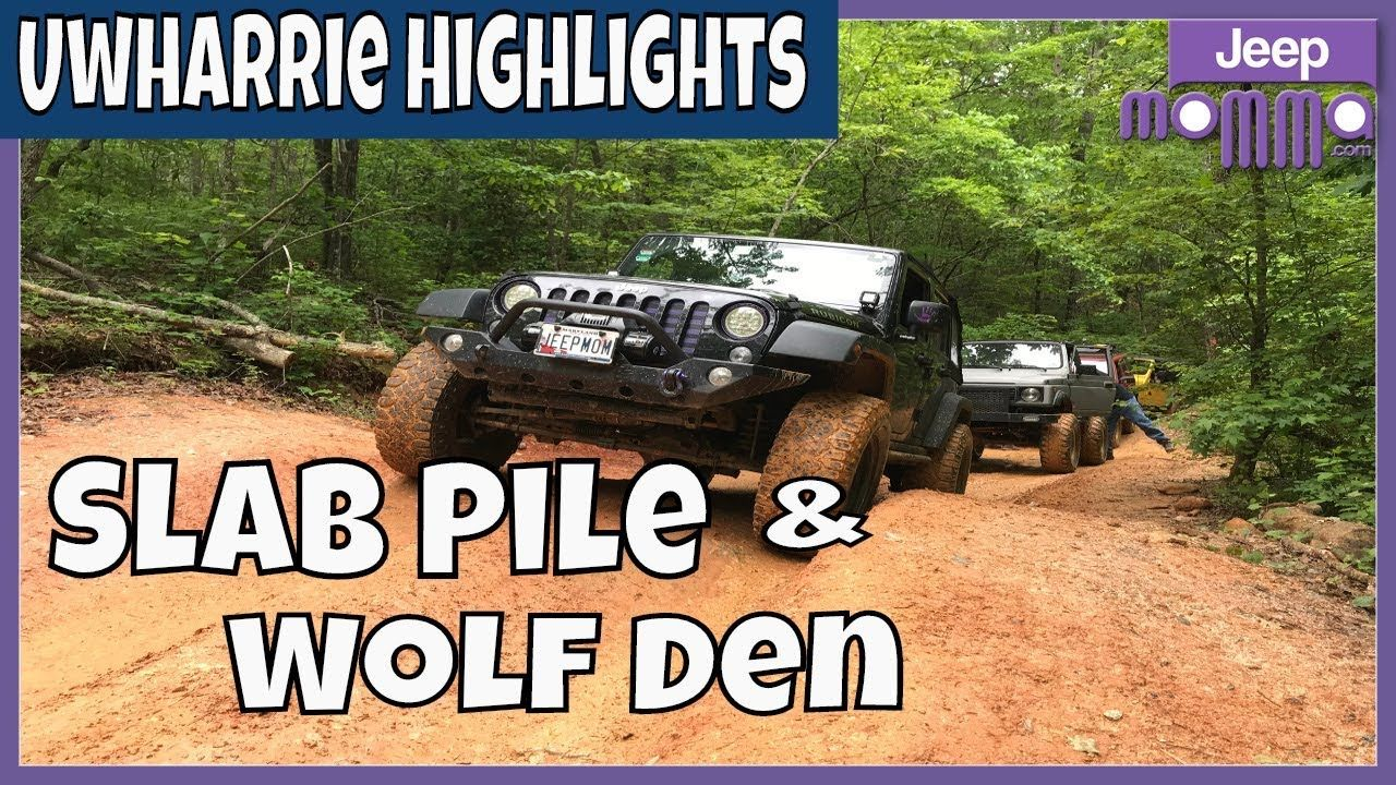 Slab Pile Trail 79 Wolf Den Trail 89 Highlights Off Road In My Jeep At Jeep Offroad Cool Jeeps
