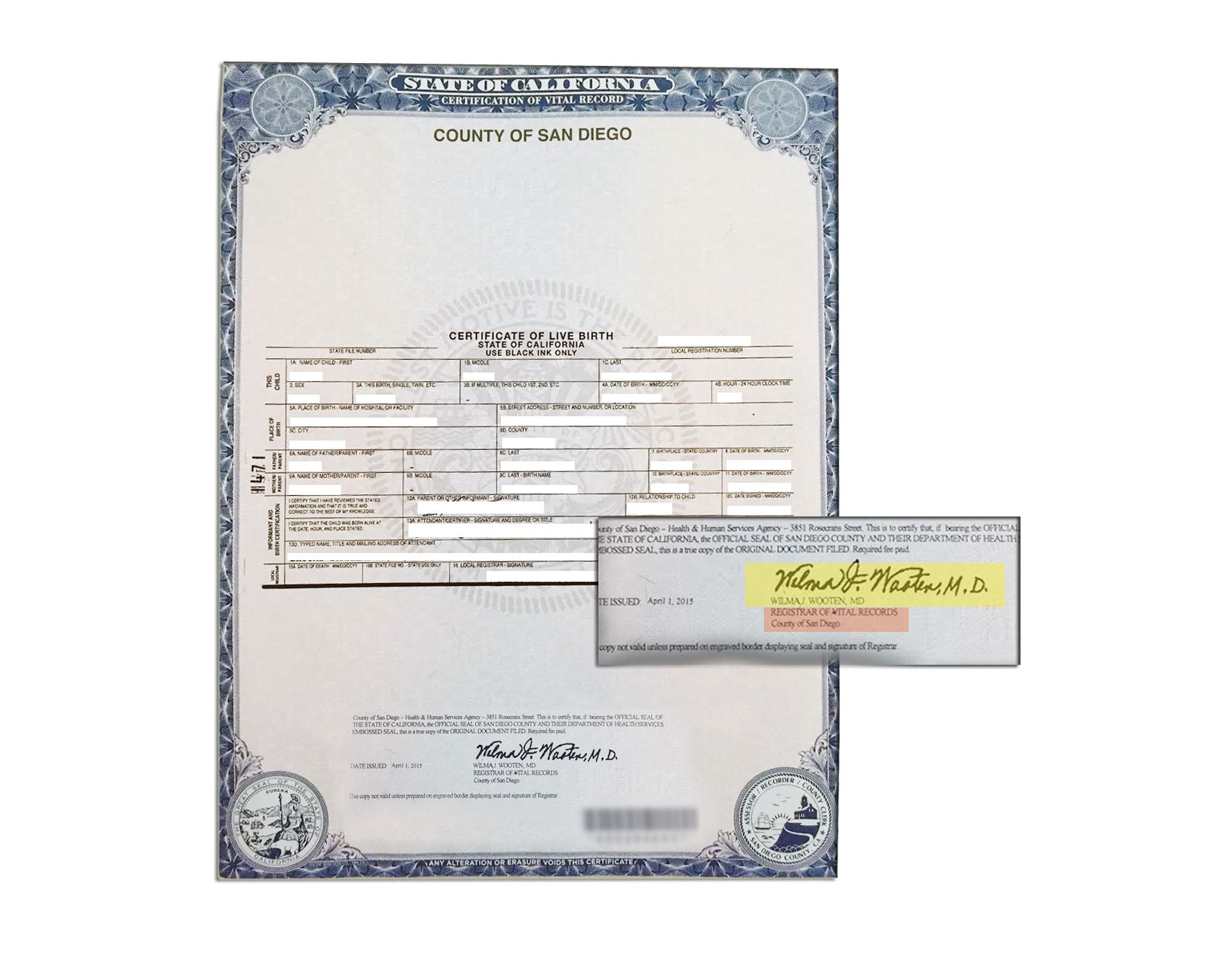 County of san diego certificate of birth signed by wilma j