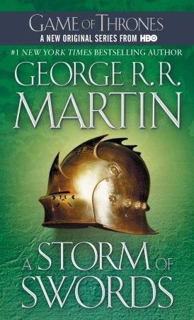 A Storm Of Swords A Song Of Ice And Fire Book 3 George R R