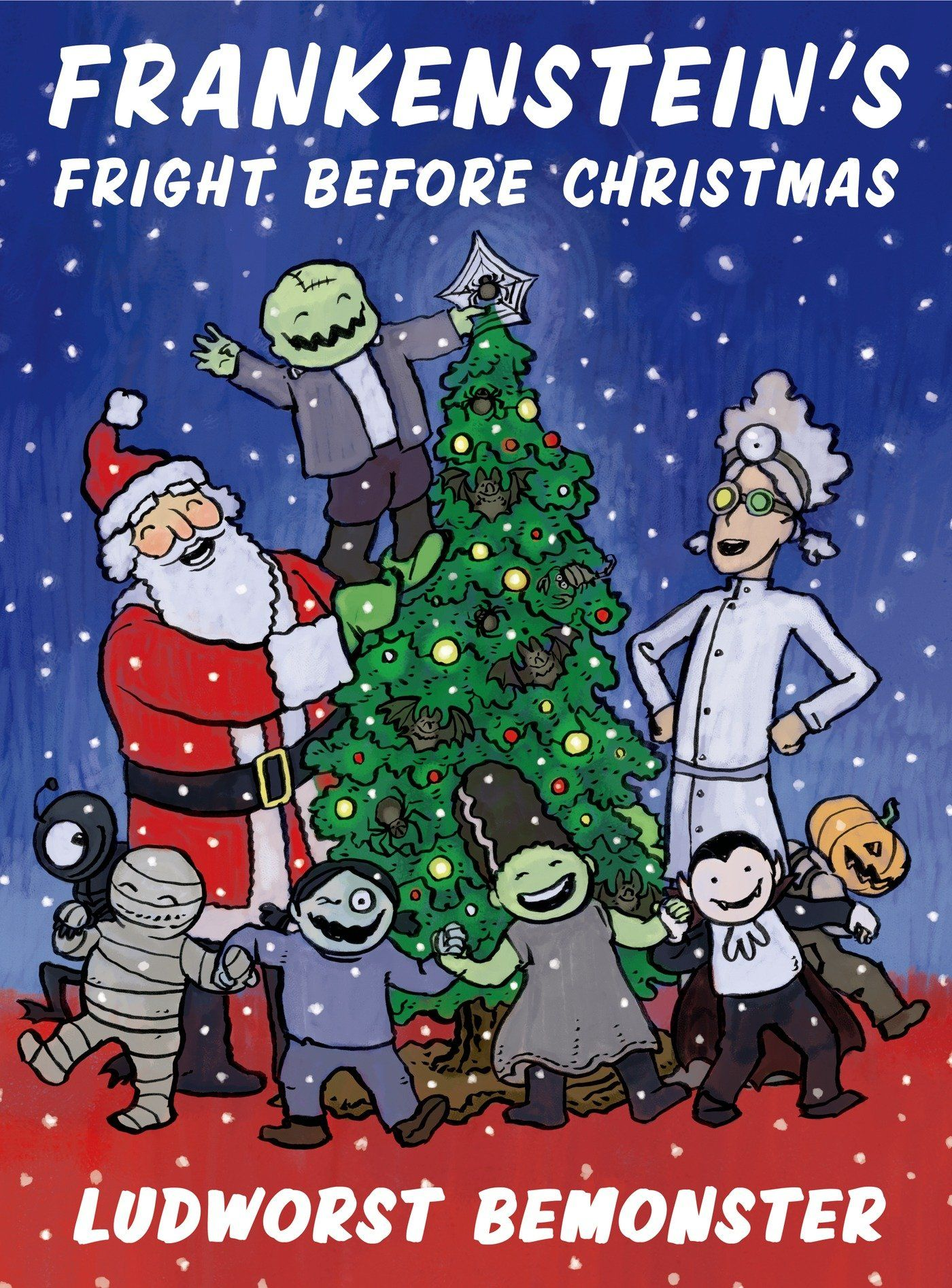 "Frankenstein's Fright Before Christmas: Rick Walton, Nathan Hale (""Ludworst Bemonster"", play on Ludwig Bemelmans illustration style for Madeline's Christmas)"
