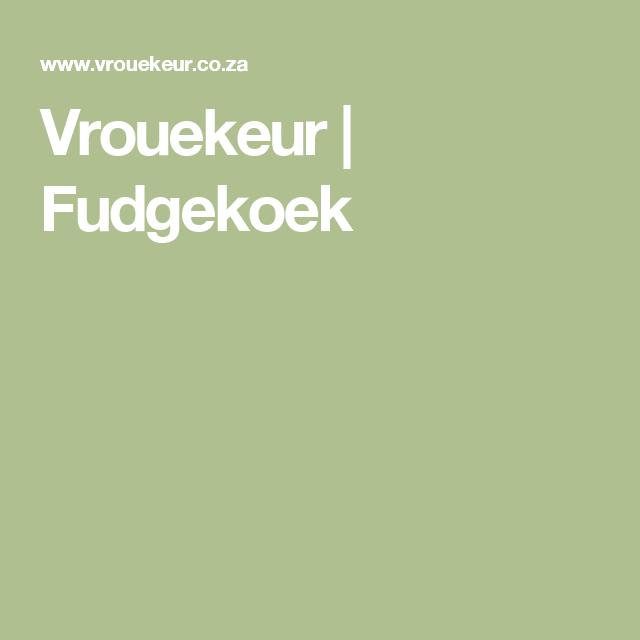 Vrouekeur | Fudgekoek