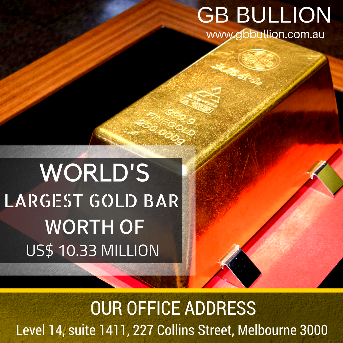 The World S Largest Gold Bar Stands At 250 Kg 551 Lb It Was Manufactured By The Mitsubishi Materials Corporation A Subsi Gold Museum Gold Bullion Gold Price
