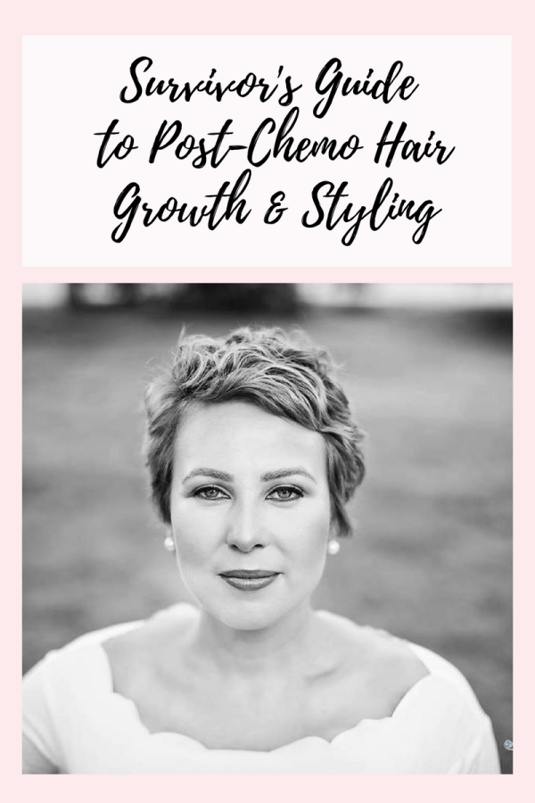 PostChemo Hair Growth & Styling Tips My Cancer Chic