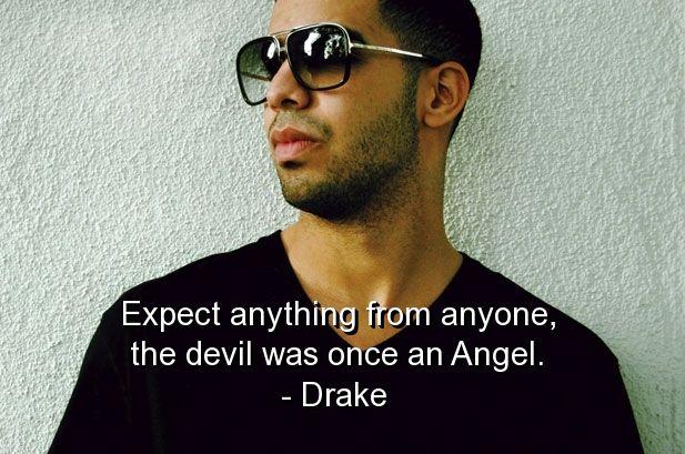 Drake Quotes Sayings Life Wisdom Deep Short Witty Drake Aubrey Drake Rap Music