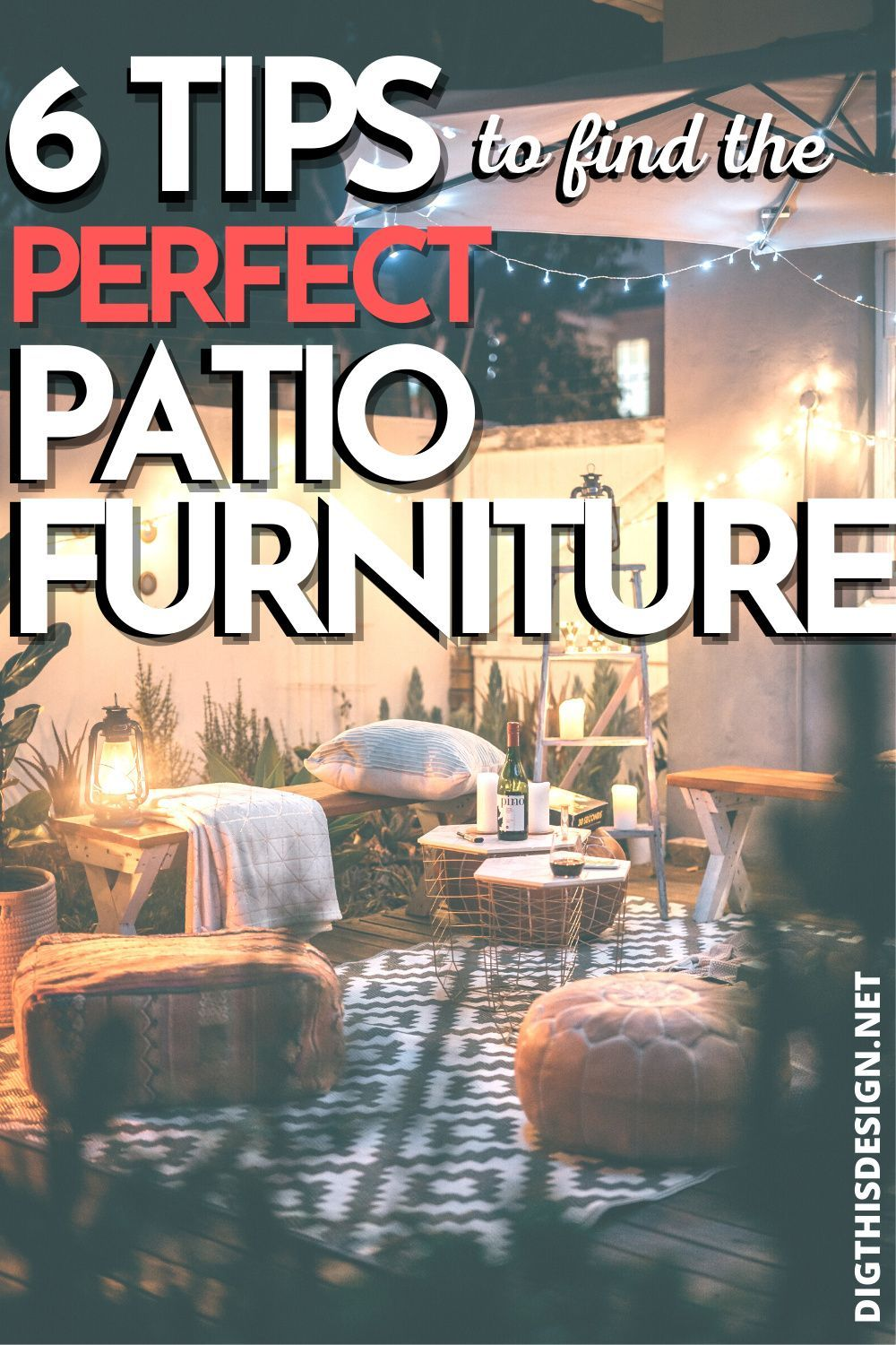 6 Tips In Finding The Right Patio Furniture Dig This Design Perfect Patio Buy Patio Furniture Backyard Patio Designs