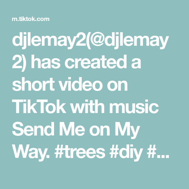 Djlemay2 Djlemay2 Has Created A Short Video On Tiktok With Music Send Me On My Way Trees Diy Diyproject Gift Giftidea Easy Crafts Easy Diy Diy Projects